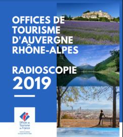 La Radioscopie 2019 des Offices de Tourisme d'Auvergne Rhône-Alpes est disponible !