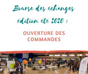 Bourse des échanges édition été 2020 : ouverture des commandes