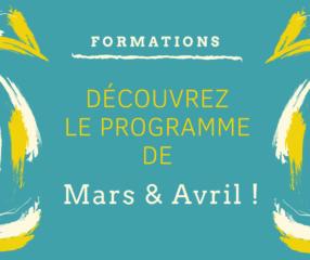 Nos formations pour Mars & Avril sont disponibles !